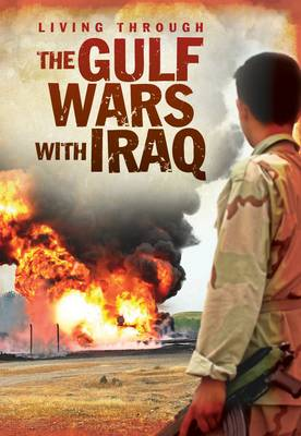 The Gulf Wars with Iraq by Jane M. Bingham
