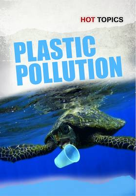Plastic Pollution by Geof Knight