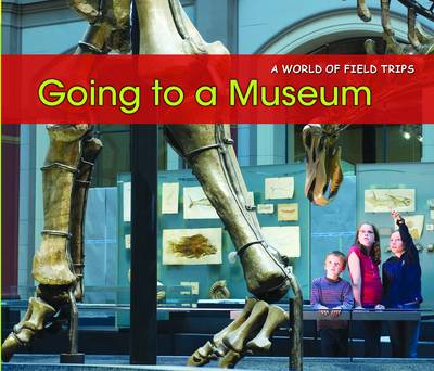 Going to a Museum by Rebecca Rissman
