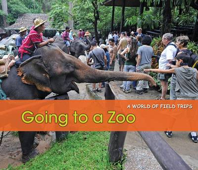 Going to a Zoo by Rebecca Rissman