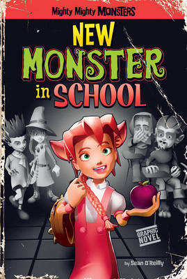 New Monster in School by Sean O'Reilly