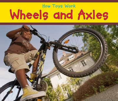 Wheels and Axles by Sian Smith