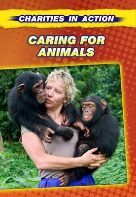 Caring for Animals by Liz Gogerly