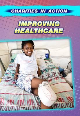 Improving Healthcare by Cath Senker