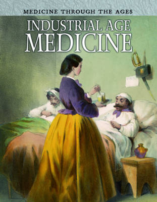 Industrial Age Medicine by Rebecca Vickers