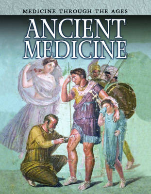 Ancient Medicine by Andrew Langley