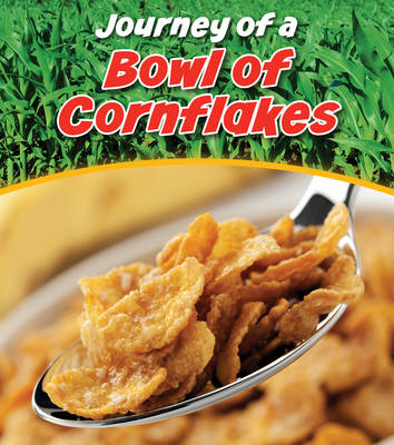 Bowl of Cornflakes by John Malam