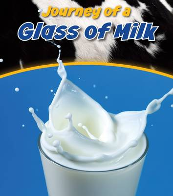 Glass of Milk by John Malam