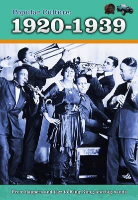Popular Culture: 1920-1939 by Jane M. Bingham
