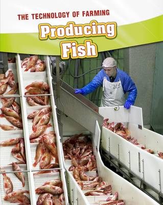 Producing Fish by Barbara A. Somervill