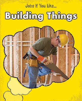 Building Things by Charlotte Guillain