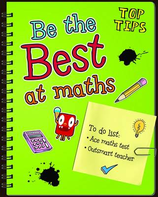 Be the Best at Maths by Rebecca Rissman