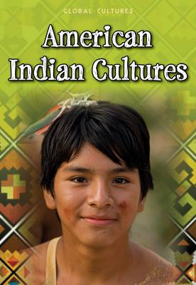 American Indian Cultures by Ann Weil, Charlotte Guillain