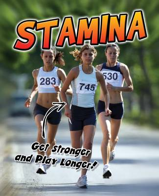 Stamina Get Stronger and Play Longer! by Ellen Labrecque