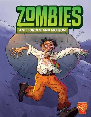 Zombies and Forces and Motion by Mark Weakland