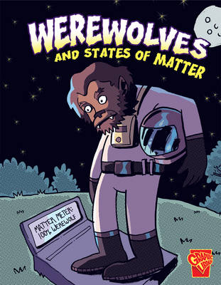 Werewolves and States of Matter by Janet Slingerland, Angel Mosquito