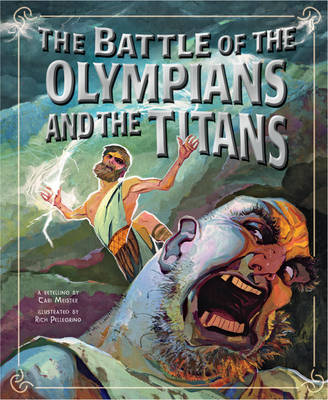Battle of the Olympians and the Titans by Cari Meister