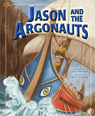 Jason and the Argonauts by Nadine Takvorian