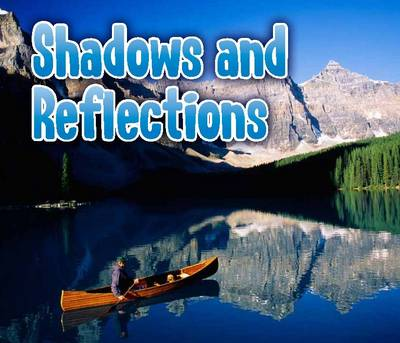 Shadows and Reflections by Daniel Nunn