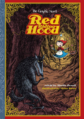 Red Riding Hood The Graphic Novel by Victor Rivas