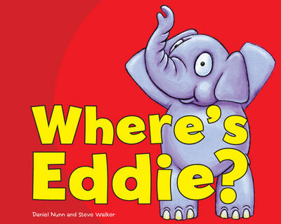 Where's Eddie? by Daniel Nunn