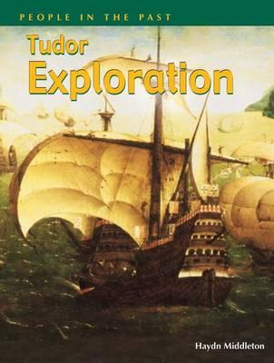 Tudor Explorations by Haydn Middleton