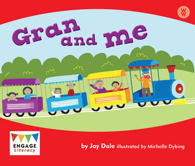 Gran and Me by Jay Dale