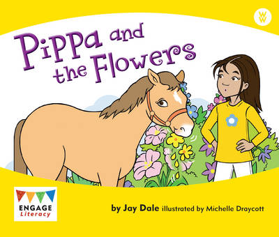 Pippa and the Flowers by Jay Dale