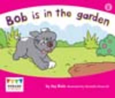 Bob is in the Garden (6 Pack) by Jay Dale