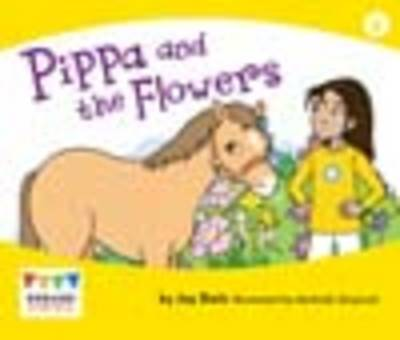 Pippa and the Flowers (6 Pack) by Jay Dale