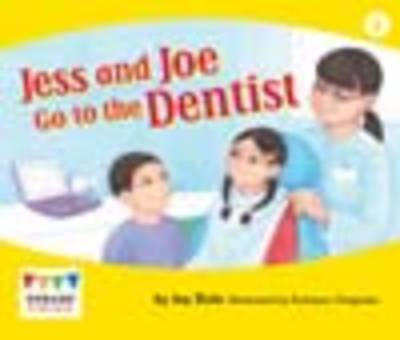 Jess and Joe Go to the Dentist (6 Pack) by Jay Dale