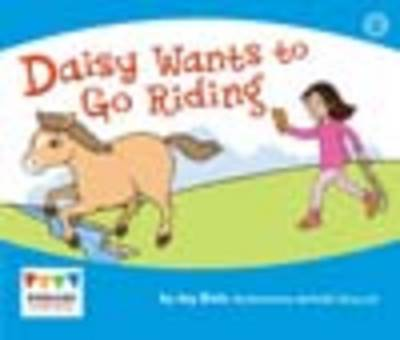 Daisy Wants to Go Riding (6 Pack) by Jay Dale