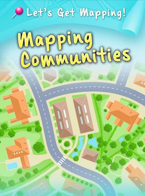Mapping Communities by Melanie Waldron