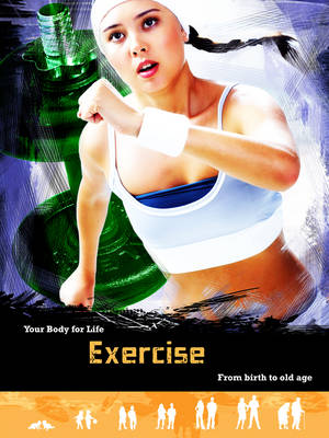 Exercise From Birth to Old Age by Andrew Solway