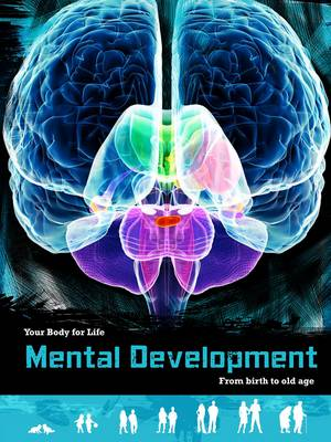 Mental Development From Birth to Old Age by Anna Claybourne