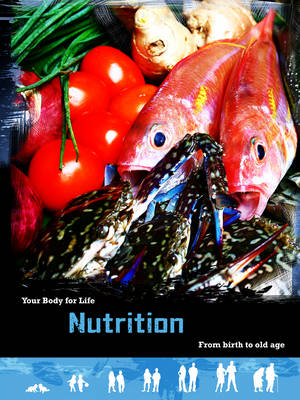 Nutrition From Birth to Old Age by Robert Snedden