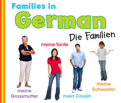 Families in German Die Familien by Daniel Nunn