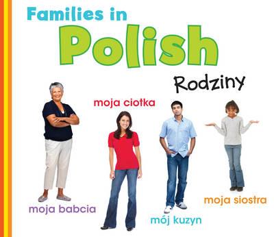 Families in Polish Rodziny by Daniel Nunn