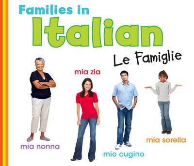 Families in Italian Le Famiglie by Daniel Nunn