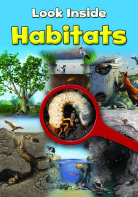 Habitats by Richard Spilsbury, Louise Spilsbury