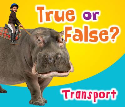 True or False? Transport by Daniel Nunn