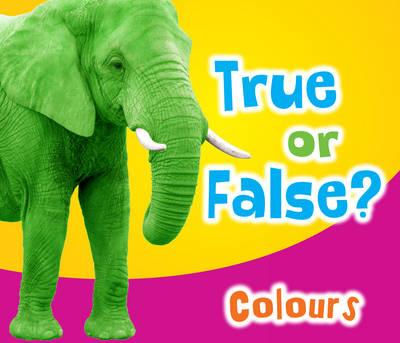 True or False? Colours by Daniel Nunn