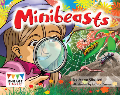 Minibeasts by Anne Giulieri