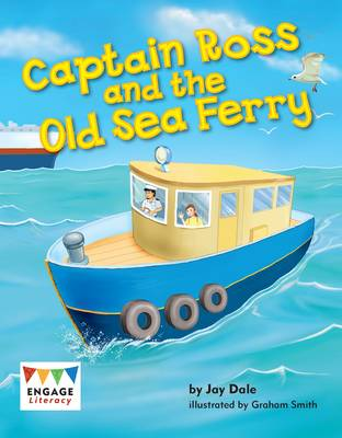 Captain Ross and the Old Sea Ferry by Anne Giulieri