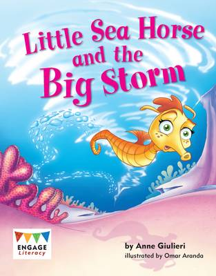 Little Sea Horse and the Big Storm by Anne Giulieri