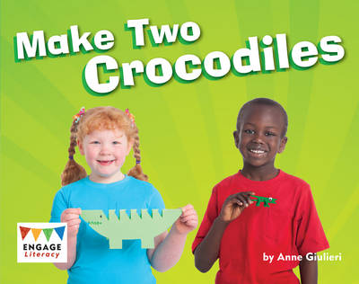 Make Two Crocodiles (6 Pack) by Anne Giulieri