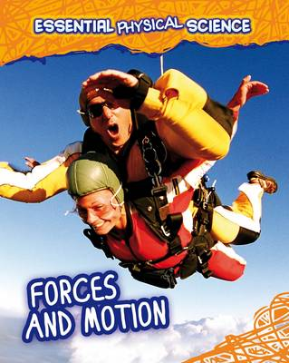 Forces and Motion by Angela Royston