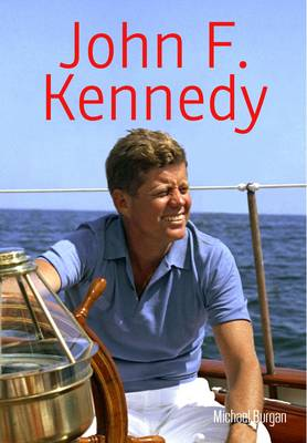 John F. Kennedy by Michael Burgan