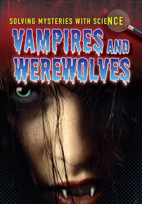Vampires & Werewolves by Jane M. Bingham