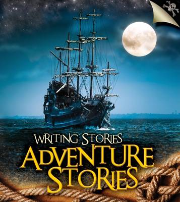 Adventure Stories by Anita Ganeri